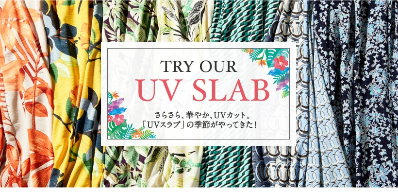TRY OUR UV SLAB